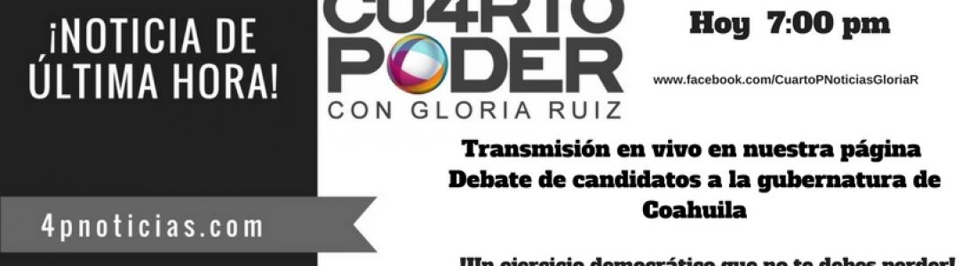 Transmisión en vivo del debate de candidatos a la gubernatura de Coahuila